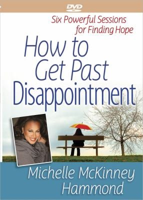 How to Get Past Disappointment DVD: Six Powerful Sessions for Finding Hope 9780736937870