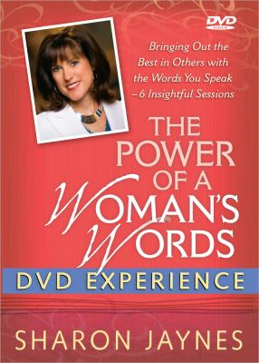 The Power of a Woman's Words DVD Experience: Bringing Out the Best in Others with the Words You Speak-6 Insightful Sessions 9780736938389