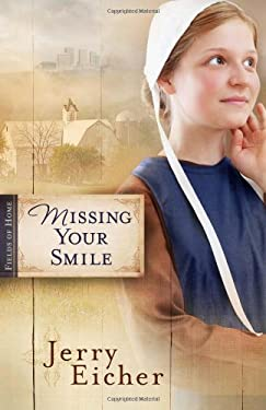Missing Your Smile 9780736939430