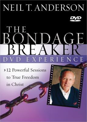 The Bondage Breaker DVD Experience: 12 Powerful Sessions to True Freedom in Christ 9780736943673