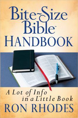 Bite-Size Bible Handbook: A Lot of Info in a Little Book 9780736944830