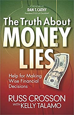 The Truth about Money Lies: Help for Making Wise Financial Decisions 9780736945455