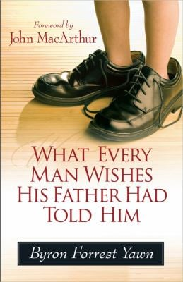 What Every Man Wishes His Father Had Told Him 9780736946384