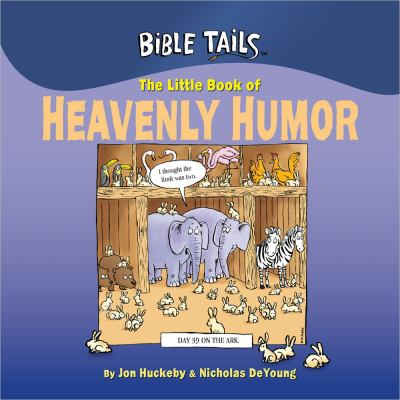 The Little Book of Heavenly Humor 9780736947398