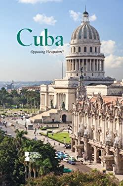 Cuba (Opposing Viewpoints)
