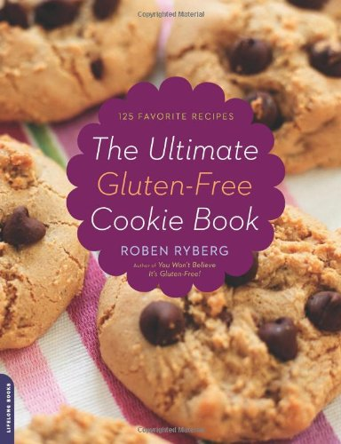 The Ultimate Gluten-Free Cookie Book: 125 Favorite Recipes 9780738213767