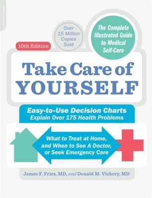 Take Care of Yourself, 10th Edition: The Complete Illustrated Guide to Self-Care