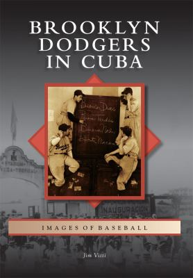 Brooklyn Dodgers in Cuba 9780738574271