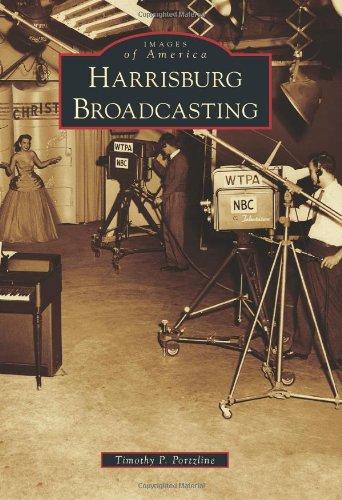 Harrisburg Broadcasting 9780738575070