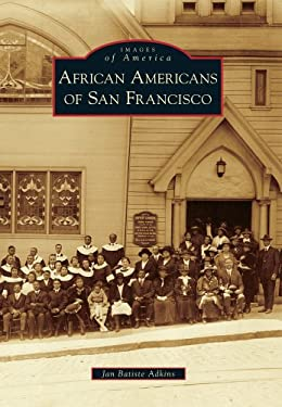 African Americans of San Francisco 9780738576190