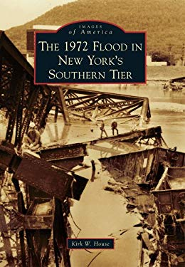 The 1972 Flood in New York's Southern Tier 9780738576787