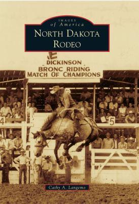 North Dakota Rodeo 9780738582535