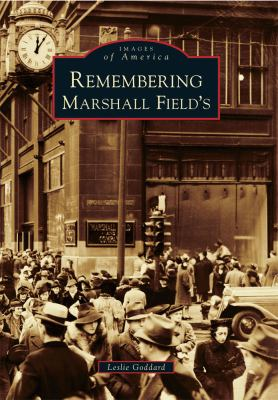 Remembering Marshall Field's 9780738583686