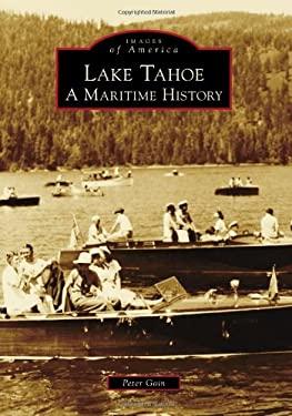 Lake Tahoe: A Maritime History 9780738589121