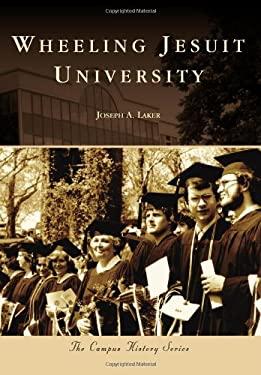 Wheeling Jesuit University 9780738592213
