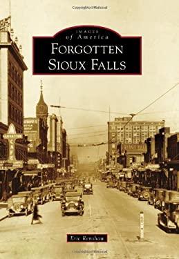 Forgotten Sioux Falls 9780738594187