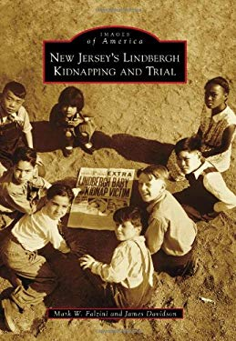 New Jersey's Lindbergh Kidnapping and Trial 9780738597744