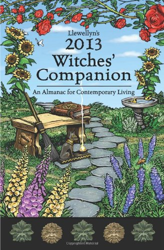 Llewellyn's Witches' Companion: An Almanac for Contemporary Living 9780738715254