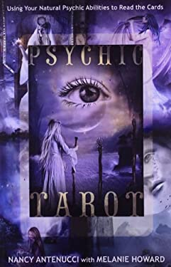 Psychic Tarot: Using Your Natural Psychic Abilities to Read the Cards 9780738719757