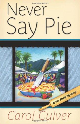 Never Say Pie 9780738723792