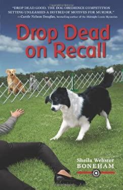 Drop Dead on Recall 9780738733067