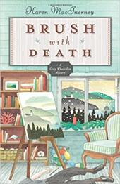 Brush with Death: The Gray Whale Inn Mysteries