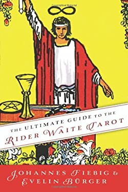 The Ultimate Guide to the Rider Waite Tarot 9780738735795