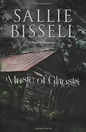 Music of Ghosts: A Novel of Suspense 19170623