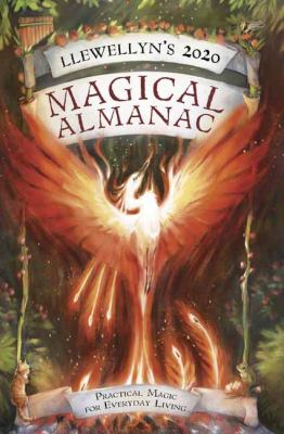 Llewellyn's 2020 Magical Almanac: Practical Magic for Everyday Living (Llewellyn's Magical Almanac)