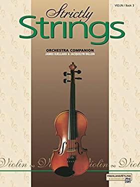 Strictly Strings, Bk 3: Violin 9780739003282