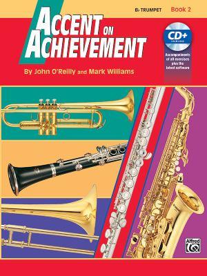 Accent on Achievement, Bk 2: B-Flat Trumpet, Book & CD 9780739004630