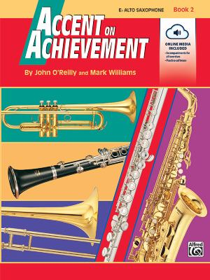 Accent on Achievement, Bk 2 : E-Flat Alto Saxophone, Book and CD