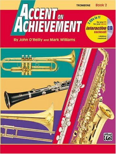 Accent on Achievement, Bk 2: Trombone, Book & CD 9780739004807