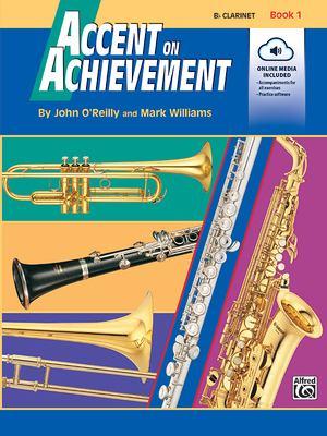 Accent on Achievement, Bk 1: B-Flat Clarinet, Book & CD 9780739004852