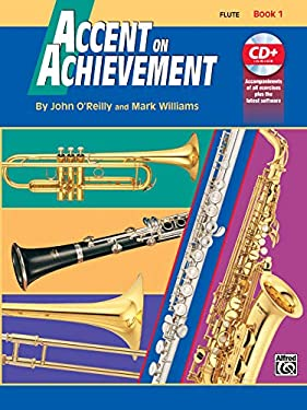 Accent on Achievement, Bk 1: Flute, Book & CD 9780739005118