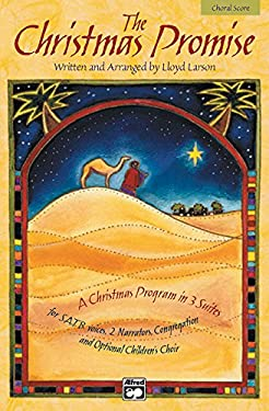 The Christmas Promise: Satb Choral Score, Choral Score 9780739005330