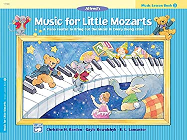 Music for Little Mozarts Music Lesson Book, Bk 3 9780739006443