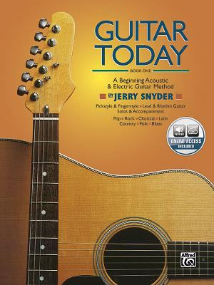 Guitar Today, Bk 1: A Beginning Acoustic & Electric Guitar Method 9780739008096
