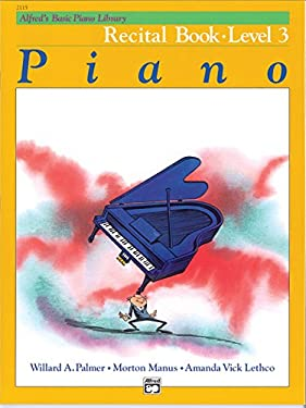 Alfred's Basic Piano Course Recital Book, Bk 3