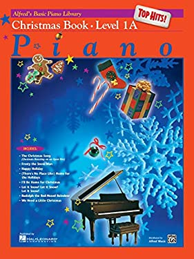 Alfred's Basic Piano Course Top Hits! Christmas, Bk 1a