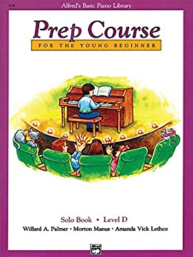 Alfred's Basic Piano Prep Course, Solo Book, Level D