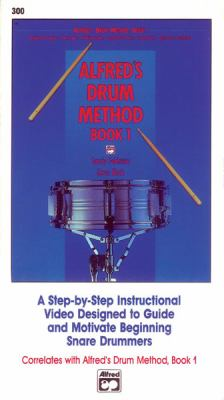 Alfred's Drum Method, Bk 1: A Step-By-Step Instructional Video Designed to Guide and Motivate Beginning Snare Drummers, Video 9780739017722