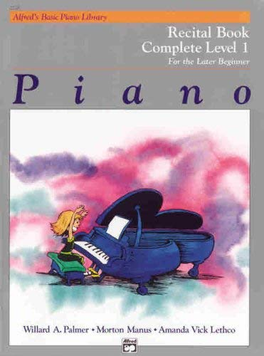 Alfred's Basic Piano Course Recital Book: Complete 1 (1a/1b)