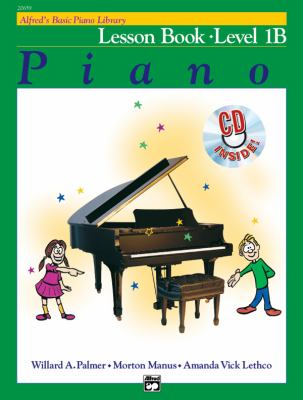 Alfred's Basic Piano Course Lesson Book, Bk 1b: Book & CD