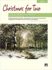 Christmas for Two: 8 Duets on Traditional Carols and Folk Songs, Book & CD 17388964
