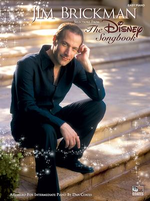 The Jim Brickman -- The Disney Songbook: Piano Solos 9780739039816