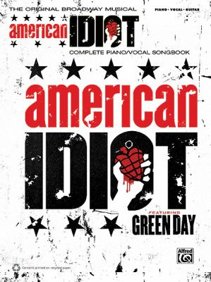American Idiot - The Musical: Vocal Selections 9780739070369