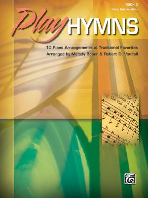 ISBN 9780739077405 product image for Play Hymns, Book 3: 10 Piano Arrangements of Traditional Favorites | upcitemdb.com