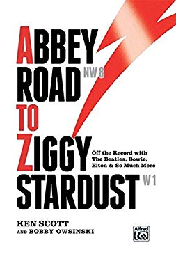 Abbey Road to Ziggy Stardust: Off the Record with the Beatles, Bowie, Elton & So Much More, Hardcover Book 9780739078587