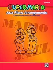 SUPER MARIO: JAZZ PIANO ARRANGEMENTS 20946124